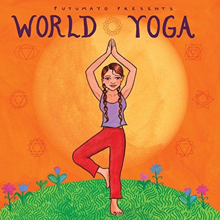 Putumayo Presents World Yoga 1枚目